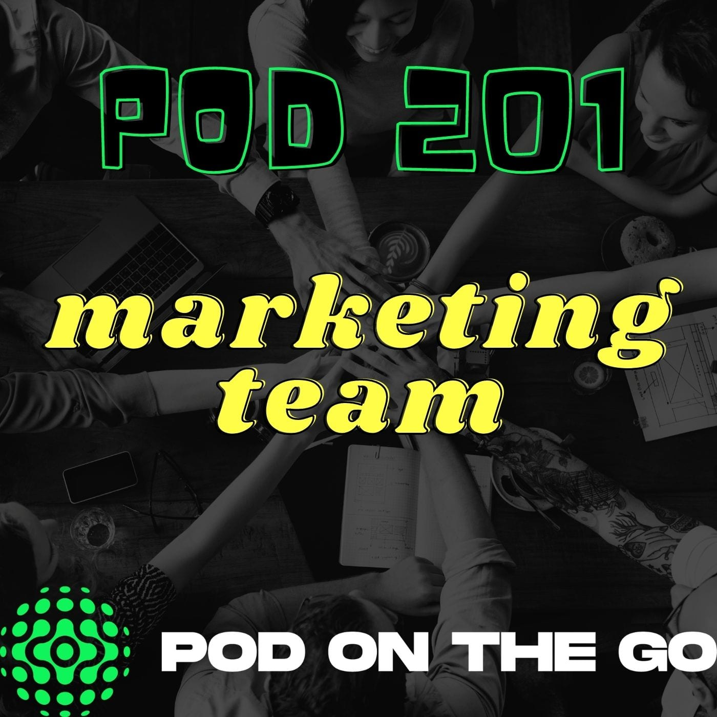 podcast marketing team